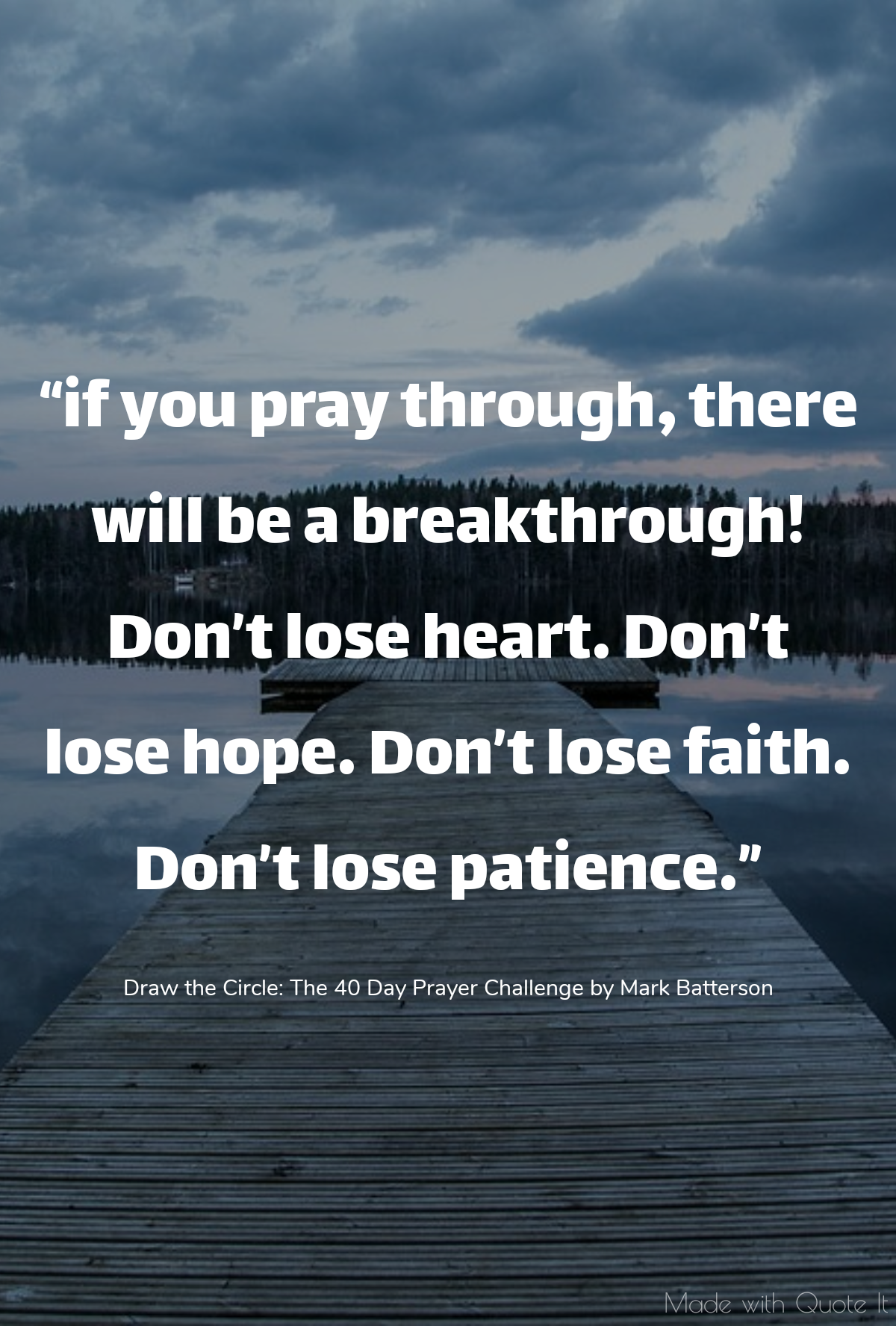 Patience And Prayer Go Hand In Hand