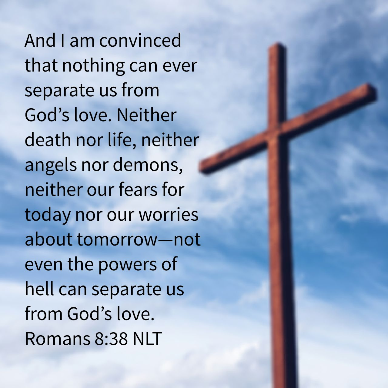 Nothing Can Separate Us From God's Love