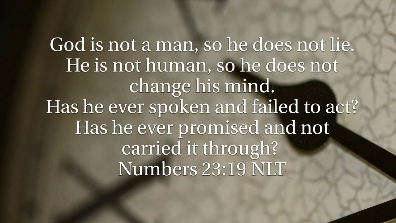 God Doesn't Change And Always Follows Through On His Promises